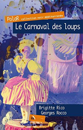 Le carnaval des loups par Brigitte Rico