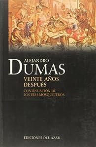 Veinte años despues par Alejandro Dumas