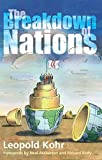 The Breakdown of Nations (English Edition)