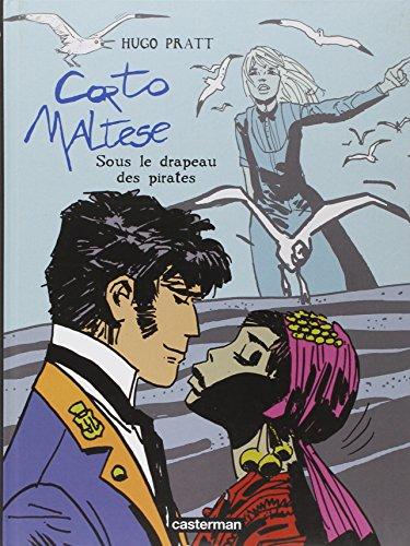 Corto Maltese, Tome 4 : Sous le drapeau des pirates