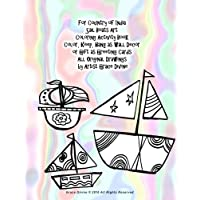 For Country of India Sail Boats Art  Coloring Activity Book  Color, Keep, Hang as Wall Decor  or Gift as Greeting Cards All Original Drawings  by Artist Grace Divine