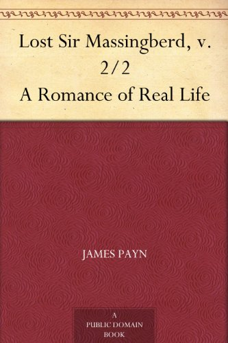 Lost Sir Massingberd, v. 2/2 A Romance of Real Life book cover