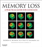Memory Loss: A Practical Guide for Clinicians (Expert Consult Title: Online + Print)