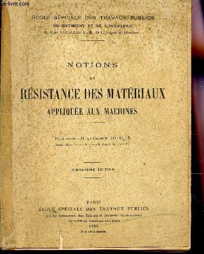 NOTIONS DE RESISTANCE DE MATERIAUX APPLIQUEE AUX MACHINES / 5e EDITION.