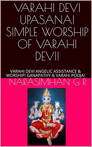VARAHI DEVI UPASANA! SIMPLE WORSHIP OF VARAHI DEVI!: VARAHI DEVI