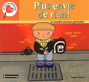 vignette de 'Plus envie de rien (Brigitte Marleau)'