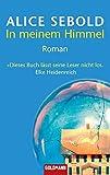 In meinem Himmel: Roman - Alice Sebold