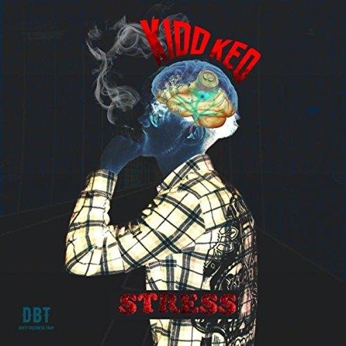 ... Stress [Explicit]