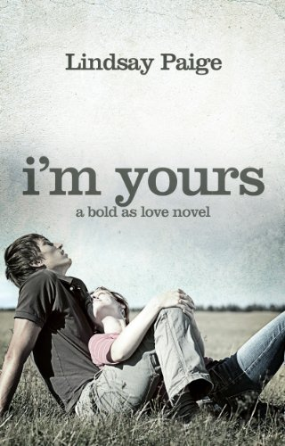 I'm Yours (Bold As Love Book 2) (English Edition)