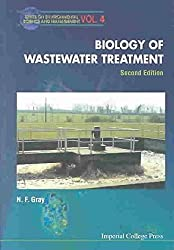 [(Biology of Wastewater Treatment)] [By (author) N. F. Gray] published on (June, 2004)