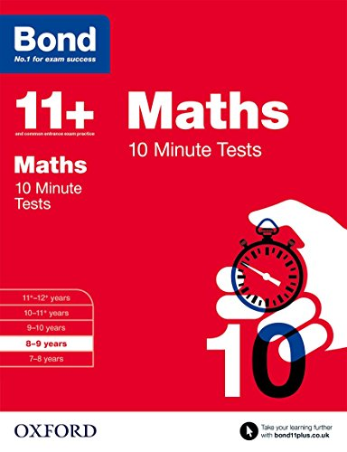 Bond 11+: Maths: 10 Minute Tests: 8-9 years por Sarah Lindsay