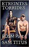 BDSM, tome 1 : Etreintes torrides par Titus