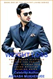 Weight Loss: The 4 Golden Ayurvedic Sutras for Healthy Living, Glowing Skin and Losing Weight by Drinking Water (The Healthy Living Series Book 1)