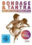 Bondage & Tantra - Das erotische Fesselspiel
