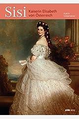 Sissi: Empress of Austria Taschenbuch