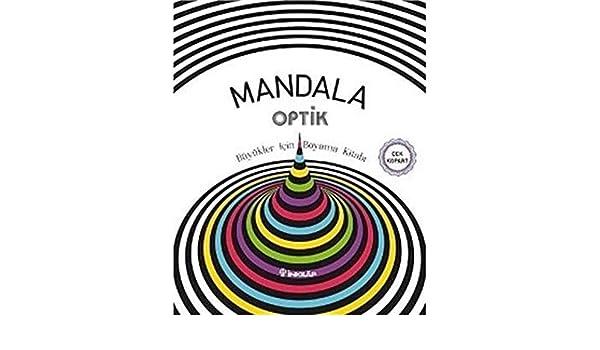 Mandala Optik Büyükler Için Boyama Kitabı Amazoncouk Kolektif