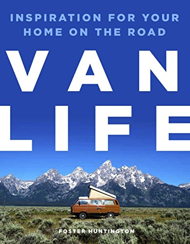 Van Life (English Edition) por Foster Huntington