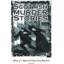 Scottish Murder Stories (Scottish Literature)