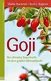Goji: Die ultimative Superfrucht mit dem großen Nährstoffprofil