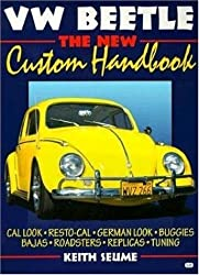 VW Beetle: The New Custom Handbook (Motorbooks Workshop) by Keith Seume (1998-12-19)