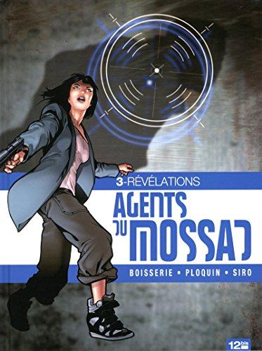 Agents du Mossad - Tome 03: Révélations par Pierre Boisserie