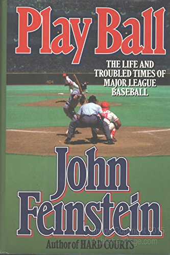 play-ball-the-life-and-troubled-times-of-major-league-baseball