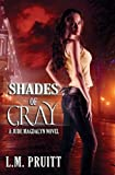 Shades of Gray: A Jude Magdalyn Novel (Jude Magdalyn Series Book 1)