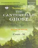 Together With CBSE Canterville Ghost Unabridged Edition Novel Class 11 for 2018 Exam