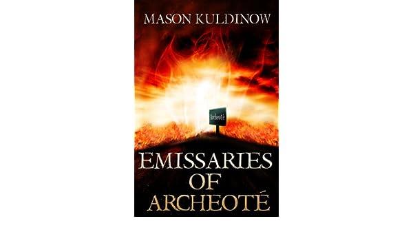 Emissaries of Archeoté