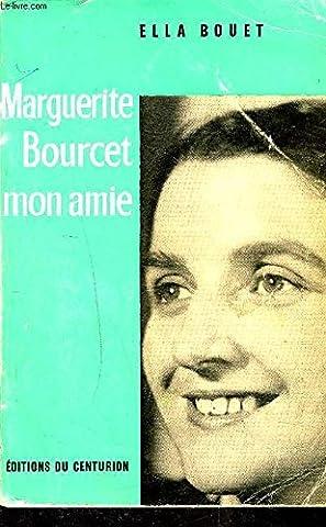 Marguerite Bourcet - Marguerite bourcet mon