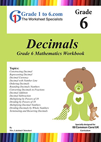 Grade 6 Maths: Decimals MYP/K-6/KS2: Workbook / Worksheets (www ...