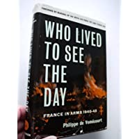 Who Lived to See the Day -