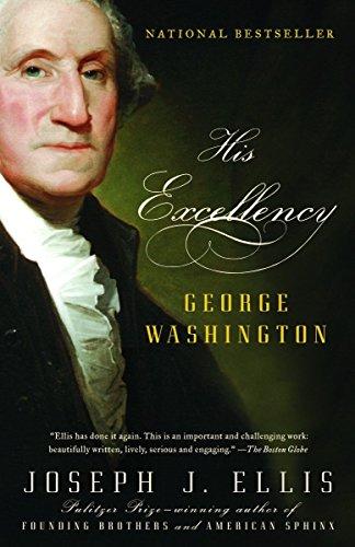 His Excellency: George Washington (Vintage)