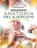 Enciclopedia anatomía del ejercicio