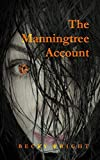 The Manningtree Account by Becky Wright