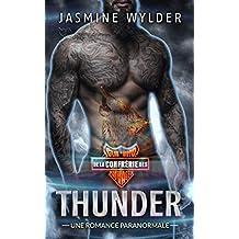 Thunder: Une Romance Paranormale (Club de Moto de la Confrérie des Sauvages t. 3)