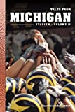 2: Tales from Michigan Stadium: Volume II