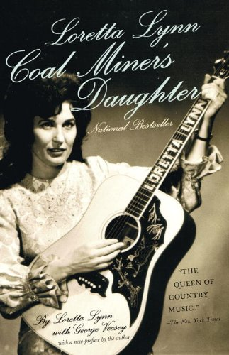 Loretta Lynn: Coal Miner\'s Daughter eBook: Loretta Lynn, George ...