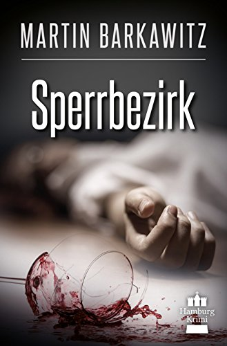 Sperrbezirk: SoKo Hamburg 14 - Ein Heike Stein Krimi (Soko Hamburg - Ein Fall für Heike Stein)