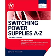 Switching Power Supplies A - Z (English Edition)