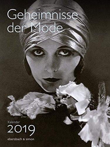 Geheimnisse der Mode Kalender 2019 (Mode-kunst)