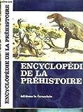 Encyclopédie de la préhistoire : les animaux et les hommes préhistoriques