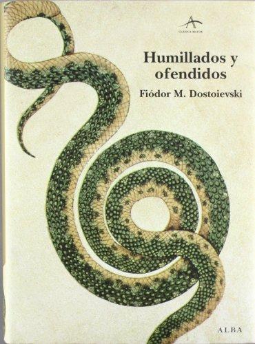 Humillados y ofendidos (Clásica Maior) por Fiódor M. Dostoievski