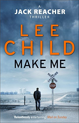 Make Me: (Jack Reacher 20) by [Child, Lee]