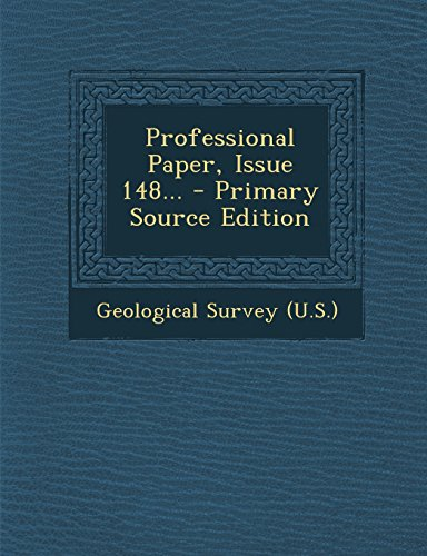 Professional Paper, Issue 148... - Primary Source Edition