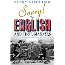 Sorry! The English and Their Manners (English Edition)