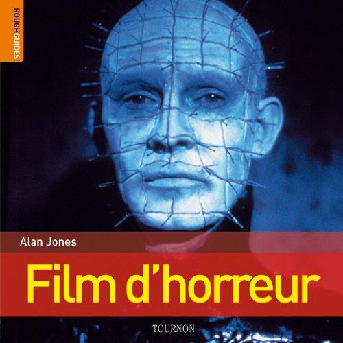 Le Rough guide des films d'horreur par Alan Jones