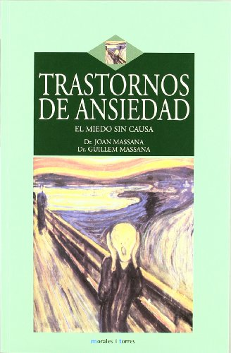 Descargar Libro Trastorno De Ansiedad - El  Iedo de Joan Massana
