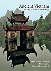 Ancient Vietnam: History and Archaeology