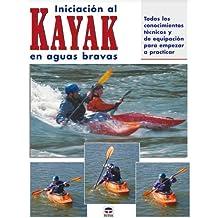 Iniciación al kayak en aguas bravas